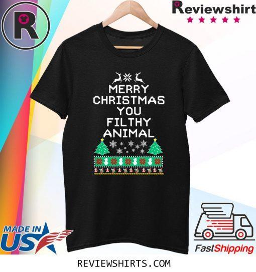 Merry Christmas you filthy animal funny ugly Christmas Xmas T-Shirt
