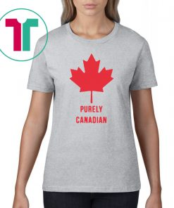 Purely Canadian T-Shirt