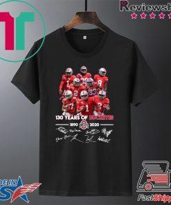 130 Years of Buckeyes 1890 2020 players signatures Gift T-Shirt