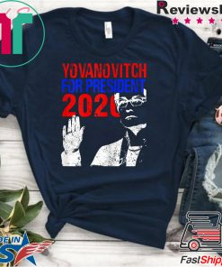 Yovanovitch for President 2020 Impeachment Day Trump Ukraine Meme Shirts