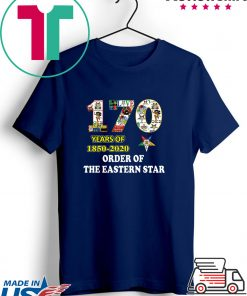 170 Years Of 1850 2020 Order Of The Eastern Star Gift T-Shirts