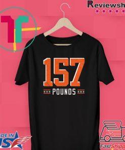 157 Pounds Gift T-Shirt