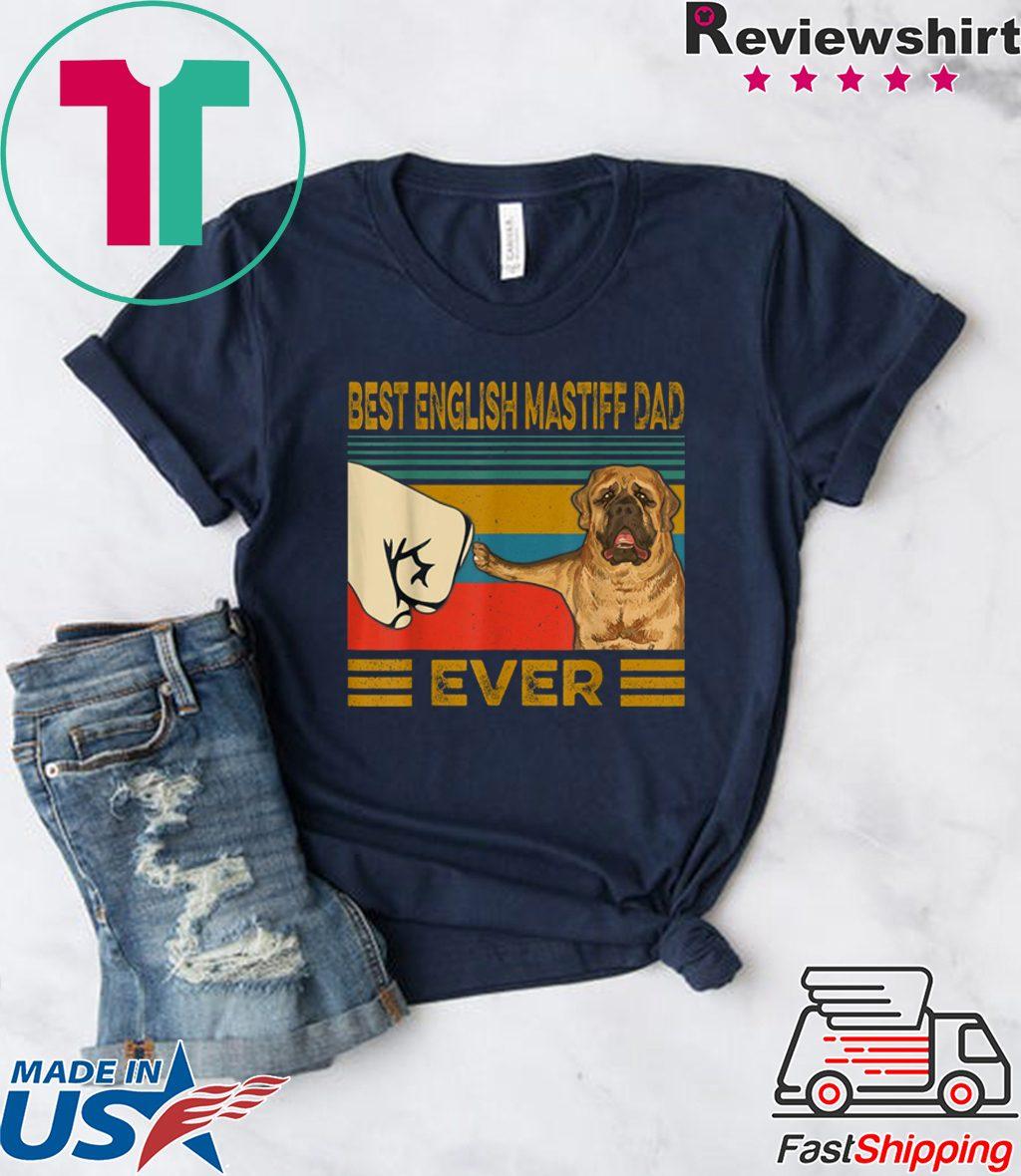 Best English Mastiff Dad Ever Gift T