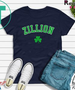 Zillion Beer St Patrick Day Gift T-Shirt