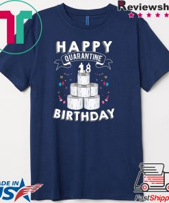 18th Birthday Gift Idea Born in 2002 Happy Quarantine Birthday 18 Years Old T Shirt Social Distancing Gift T-Shirt