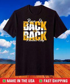 2021 Champion Run It Back To Back Kansas City Chiefs Super Bowl Mahomes NFL Football T-Shirt