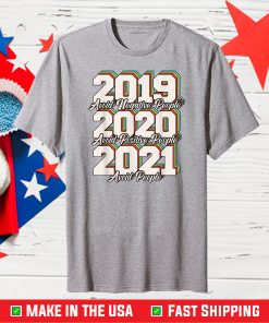 2019 Avoid Negative People 2020 Positive People 2021 People Classic T-Shirt